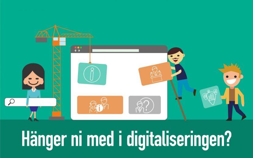 Hänger ni med i digitaliseringen?