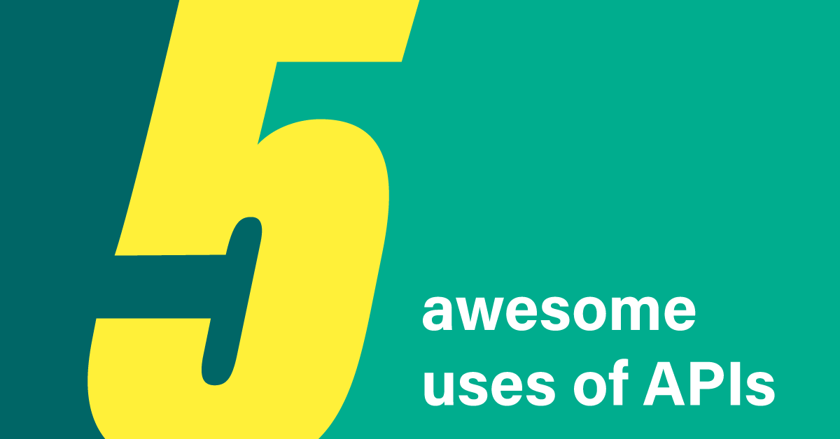 5-awesome-uses-apis-3